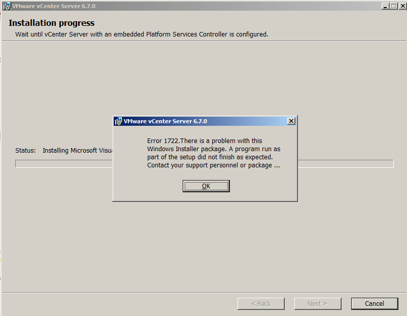 vCenter 6.7 Installation   Error 1722. There is a problem with this